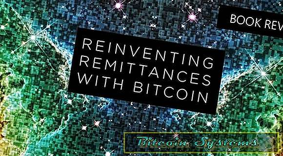 Bokanmeldelse: Reinventing Remittances with Bitcoin